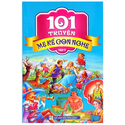 101 truyện mẹ kể con nghe tập 1