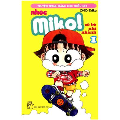 Nhóc Miko - cô bé nhí nhảnh