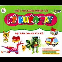 Cat va dan hinh 3D Be kheo tay - Dai ban doanh vui ve