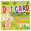Dotcard day tre hoc toan 2 (3 thang - 6 tuoi)