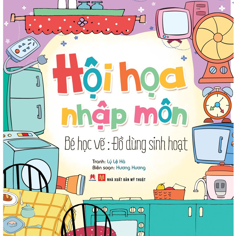 Hoi hoa nhap mon – Be hoc ve Do dung sinh hoat