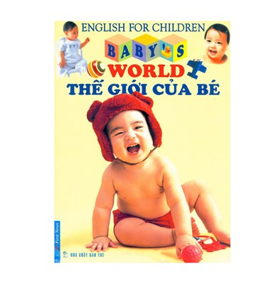 English for children - Baby's world - Thế giới của bé